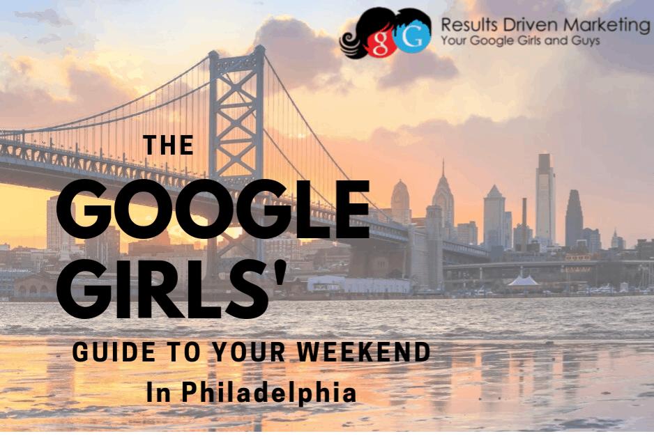Results Driven Marketing Google Girls Weekend Guide