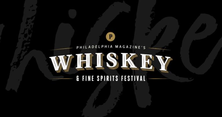 Philadelphia Mag's Whiskey and Fine Spirits Festival